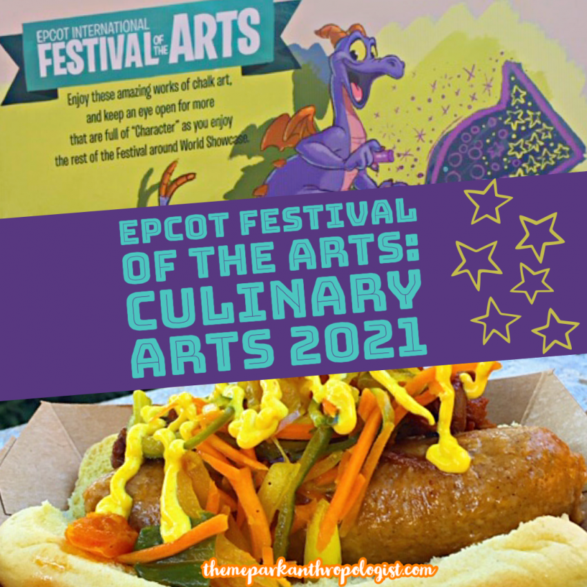Epcot Festival Of The Arts Food Booths 2021 Theme Park Anthropologist